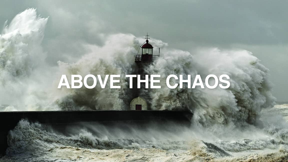 Above The Chaos