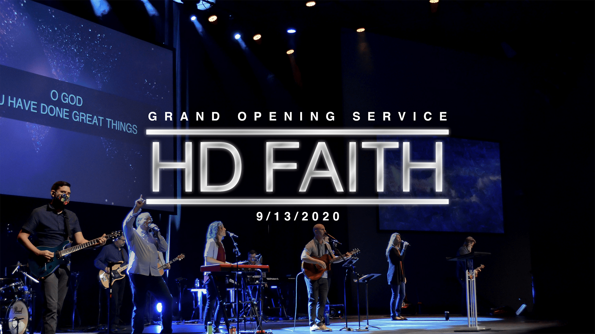 Grand Opening Weekend - HD Faith