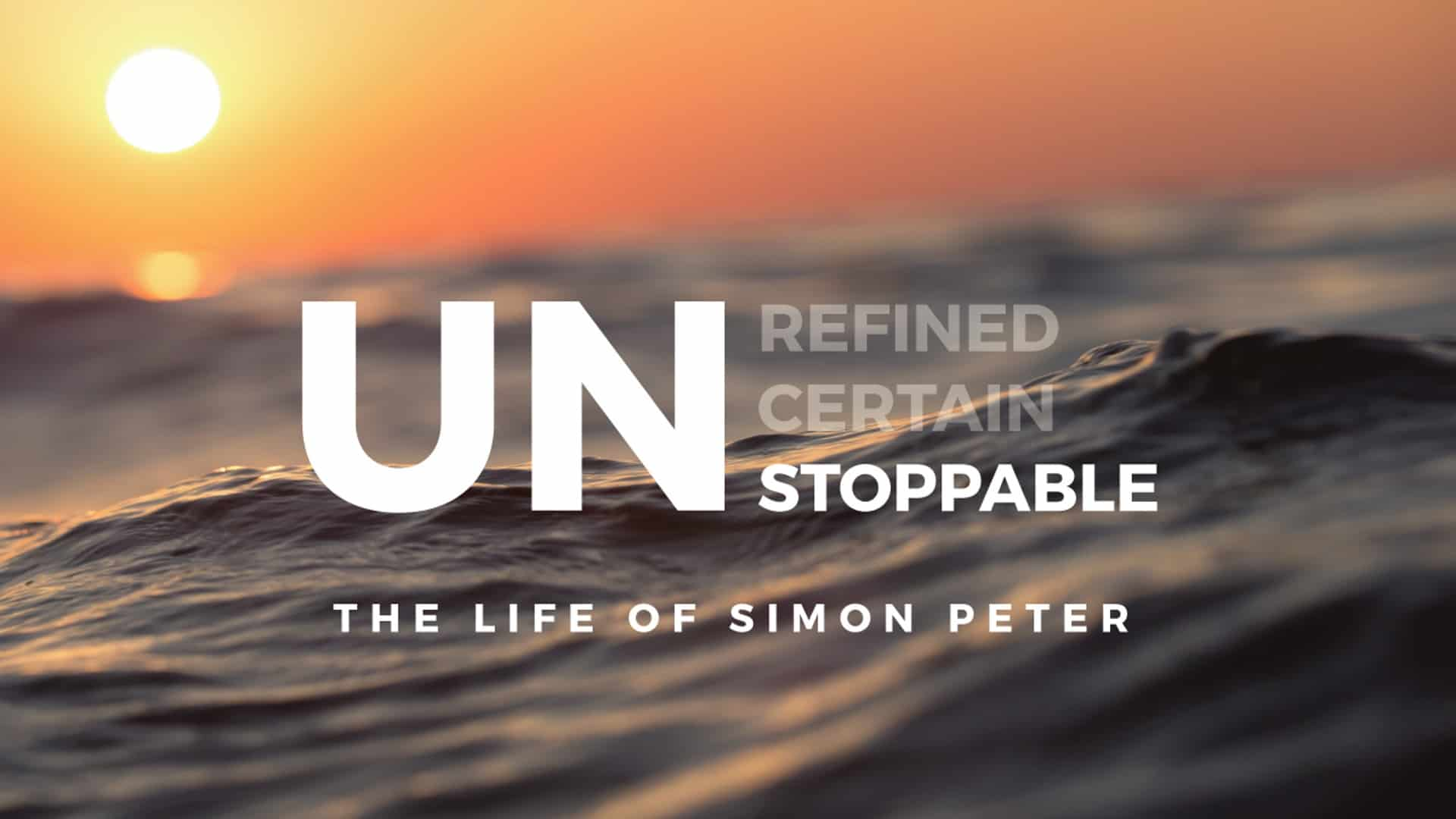 Unstoppable Purpose: The Calling of Simon Peter